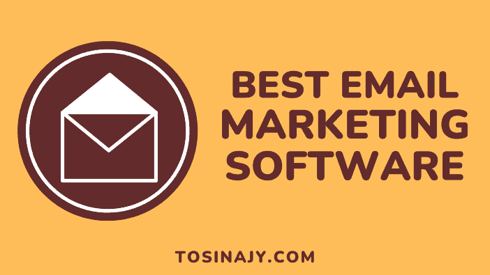 Best Email Marketing Software - Tosinajy