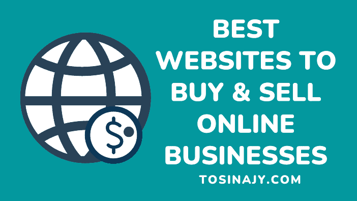 Best Websites to Buy and Sell Online Businesses