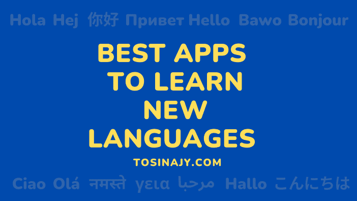 Best app to learn a language - Tosinajy