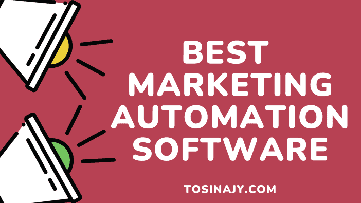 Best Marketing Automation Software - Tosinajy