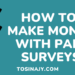 How to make money with paid surveys - Tosinajy