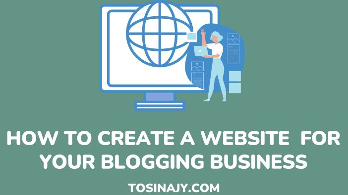 How to create a website for your blogging business