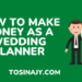 how to make money as a wedding planner - Tosinajy