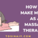 How to make money as a massage therapist - Tosinajy
